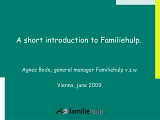 A short introduction to Familiehulp.