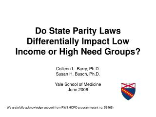 Do State Parity Laws Differentially Impact Low Income or High Need Groups?