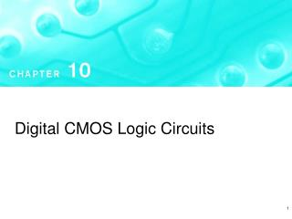 Digital CMOS Logic Circuits