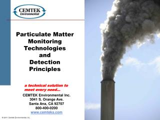 Particulate Matter Monitoring Technologies and Detection Principles