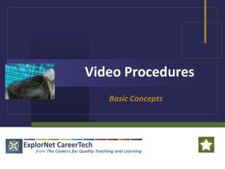 Video Procedures