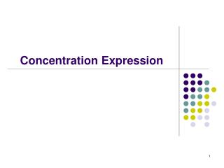 Concentration Expression