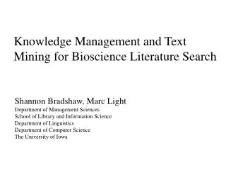 Knowledge Management and Text Mining for Bioscience Literature Search
