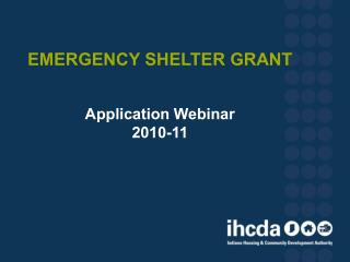 EMERGENCY SHELTER GRANT Application Webinar  2010-11