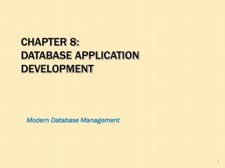 Chapter 8: database application development