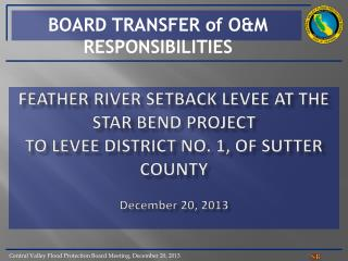 BOARD TRANSFER of O&M RESPONSIBILITIES
