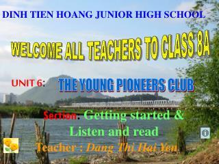 WELCOME ALL TEACHERS TO CLASS 8A