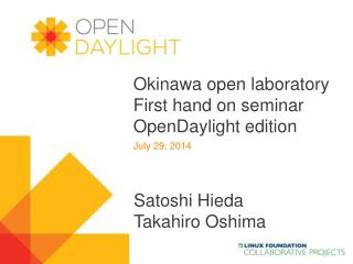Okinawa open laboratory First hand on seminar OpenDaylight  edition