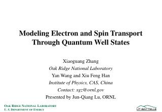 Modeling Electron and Spin Transport Through Quantum Well States