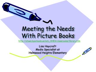 Meeting the Needs With Picture Books