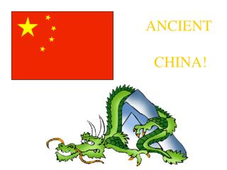 ANCIENT  CHINA!