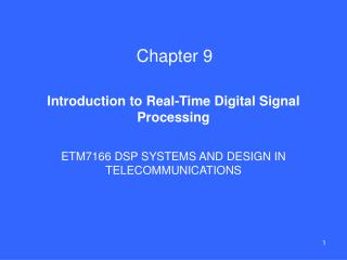 Introduction to Real-Time Digital Signal Processing
