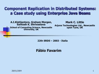 Component Replication in Distributed Systems: a Case study using Enterprise Java Beans