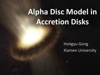 Alpha Disc Model in Accretion Disks
