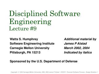Disciplined Software  Engineering  Lecture #9