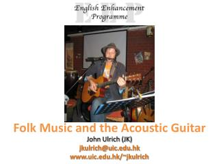Folk Music and the Acoustic Guitar