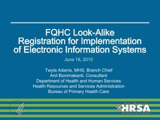 FQHC Look-Alike Registration for Implementation of Electronic Information Systems