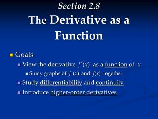 Section 2.8 The  Derivative as a Function