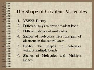 The Shape of Covalent Molecules
