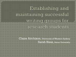 Establishing and maintaining successful writing groups for research students