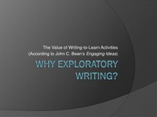 Why Exploratory Writing?