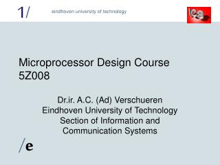 Microprocessor Design Course 5Z008