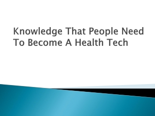 Knowledge That People Need To Become a Health Tech