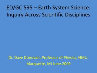 ED/GC 595 – Earth System Science: Inquiry Across Scientific Disciplines