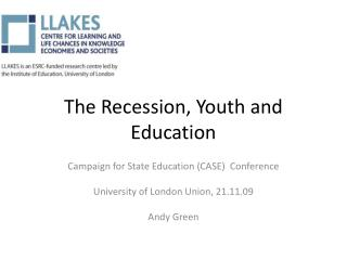The Recession, Youth and Education
