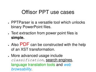 Offisor PPT use cases