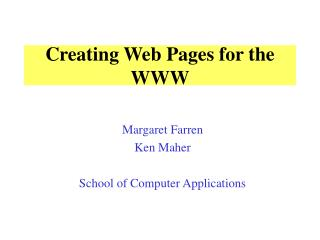 Creating Web Pages for the WWW