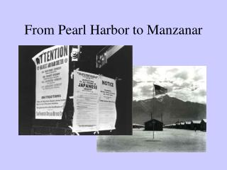 From Pearl Harbor to Manzanar