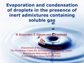 Evaporation and condensation of droplets in the presence of inert admixtures containing soluble gas
