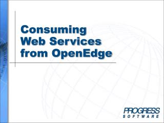 Consuming  Web Services from OpenEdge