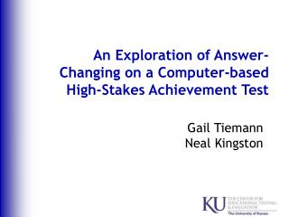 An Exploration of Answer-Changing on a Computer-based High-Stakes Achievement Test