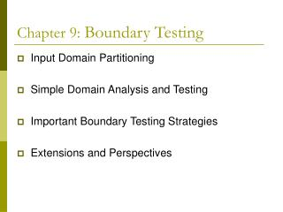 Chapter 9:  Boundary Testing