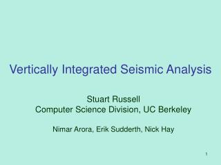 Vertically Integrated Seismic Analysis