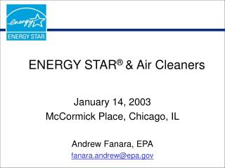 ENERGY STAR ®  & Air Cleaners