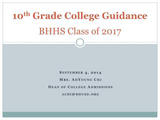 10 th  Grade College Guidance BHHS Class of 2017