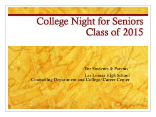 College Night for Seniors Class of  2015