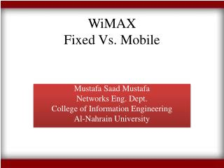 WiMAX  Fixed Vs. Mobile