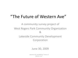 """The Future of Western Ave"""