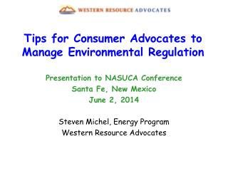 Tips for Consumer Advocates to Manage Environmental Regulation