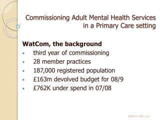 Commissioning Adult Mental Health Services  in a Primary Care setting