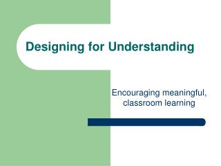 Designing for Understanding