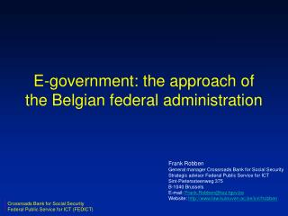 E-government: the approach of the Belgian federal administration