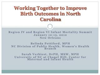 Working Together to Improve Birth Outcomes in North Carolina