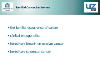 Familial Cancer Syndromes