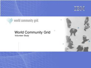 World Community Grid Volunteer Study