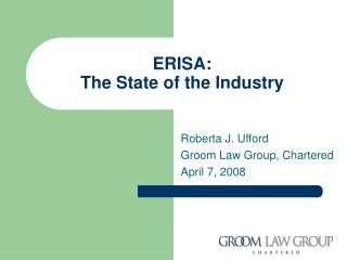 ERISA: The State of the Industry